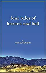 Four Tales of Heaven and Hell