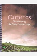 Carneros: Travels along the Napa-Sonoma edge Unknown Binding