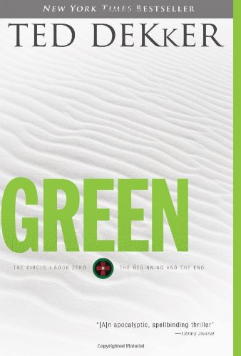 Green (The Circle, Book 0: The Beginning and the (Michelle Green)