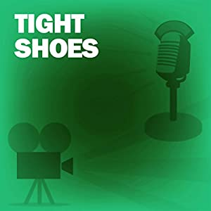 Tight Shoes Radio/TV Program