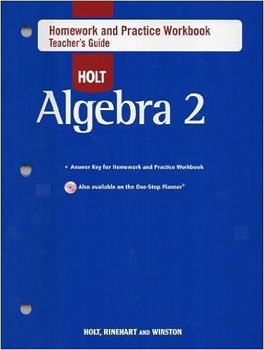 Holt Algebra 2: Homework and Practice Workbook Teachers