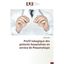Profil tabagique des patients hospitalisés en service de Pneumologie