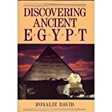 Discovering Ancient Egypt, A. Rosalie David, 0816031053
