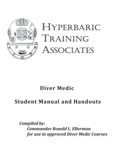 Diver Medic Student Manual & Handouts Diver Student Manual
