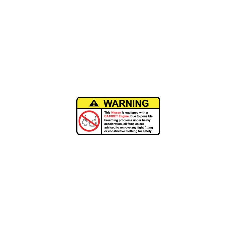 Nissan CA18DET Engine No Bra, Warning decal, sticker