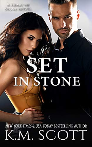 Set In Stone: Heart of Stone Series #9 by [Scott, K.M.]