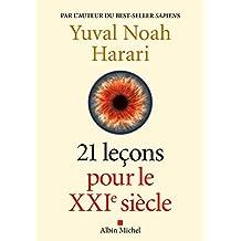 21 Leçons pour le XXIème siècle (French Edition)