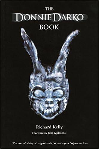 The Donnie Darko Book: Amazon co uk: Richard Kelly, Jake Gyllenhaal