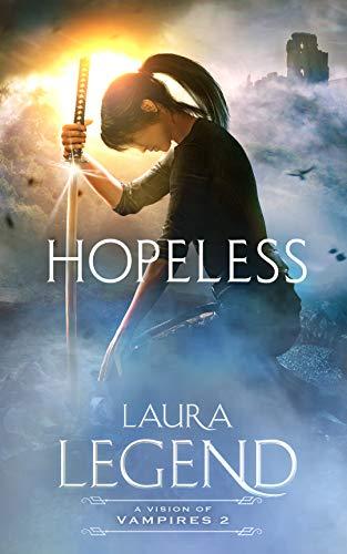Hopeless: A Vision of Vampires 2 -
