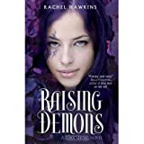 [(Raising Demons )] [Author: Rachel Hawkins] [Mar-2011]