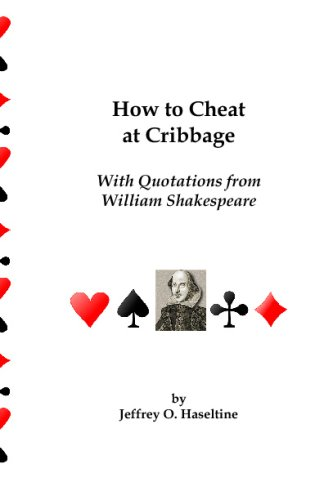 How To Cheat At Cribbage: With Quotations From William Shakespeare
