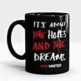 LASTWAVE Its all about the hope and the dream quote 11 Oz Black Ceramic Mug