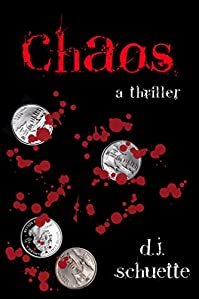 Chaos by D.J. Schuette ebook deal