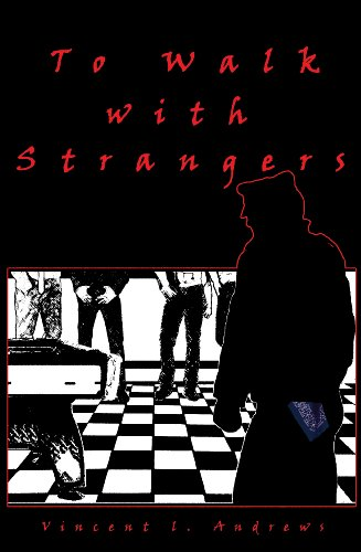 To Walk with Strangers