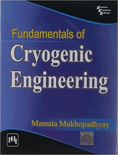 Fundamentals of Cryogenic Engineering