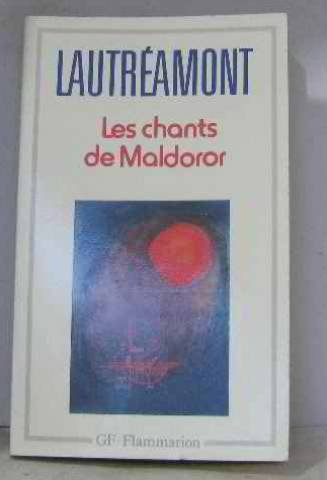 Les Chants De Maldoror/Poesies/Lettres French Edition