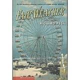 Fair weather: A novel