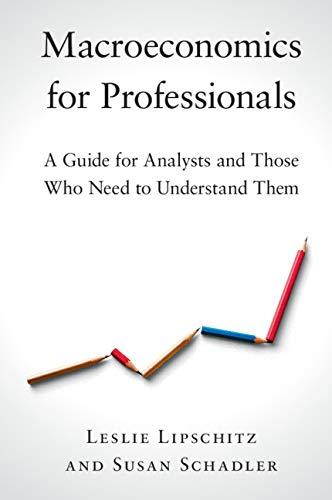Macroeconomics for Professionals por Susan Schadler