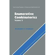 Enumerative Combinatorics: Volume 2 (Cambridge Studies in Advanced Mathematics Book 62)