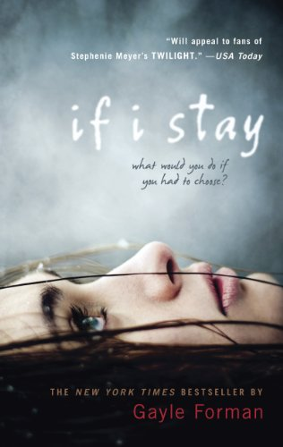 If I Stay (If I Stay, Book 1) cover