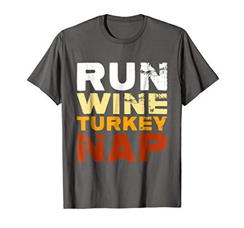 Funny Run Wine Turkey Nap | Thanksgiving Dinner Trot T-shirt