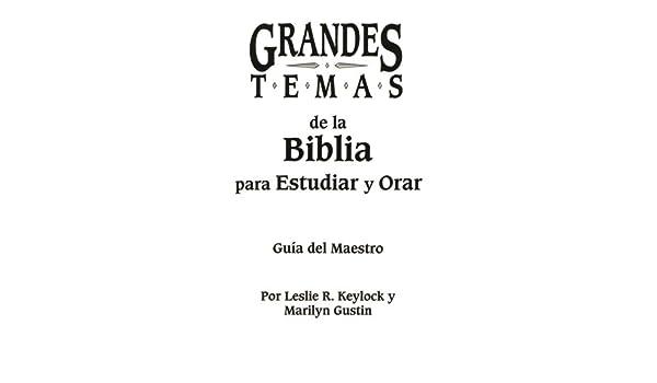 Grandes Temas De La Biblia Maestro Spanish Edition