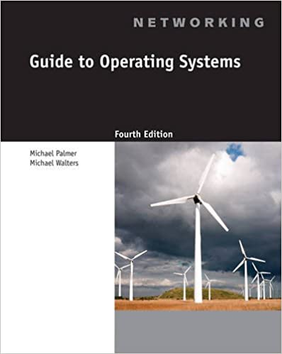 Guide to operating systems michael palmer michael walters guide to operating systems 4th edition fandeluxe Choice Image