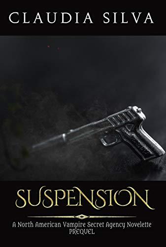 Book: Suspension - A NAVSA Universe Prequel by Claudia Silva