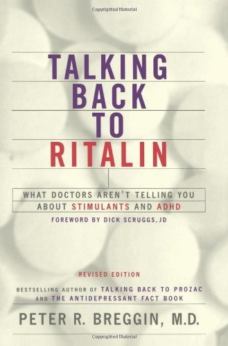 Talking Back To Ritalin: What Doctors Aren't