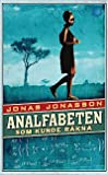 """Analfabeten som kunde räkna"" av Jonas Jonasson"