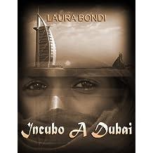 Incubo a Dubai (Italian Edition)