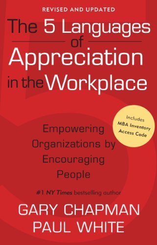 The 5 Languages of Appreciation in the Workplace by Gary Chapman (1-Sep-2012) Paperback ()