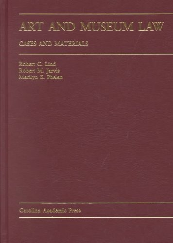 Art and Museum Law: Cases and Materials