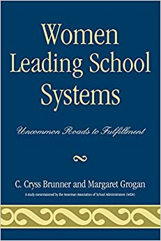 Women Leading School Systems: Uncommon Roads To Fulfillment