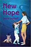 New Hope, Laura Lachoff, 0595185576