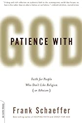 Patience With God: Faith for People Who Don't Like Religion (or Atheism)