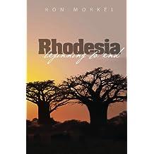Rhodesia-beginning to end