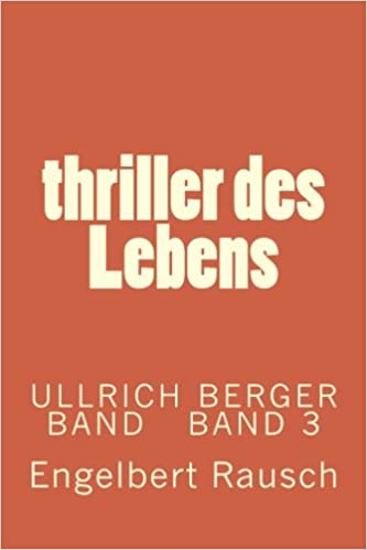 Book thriller des Lebens: Volume 20 (ULLRICH BERGER BAND)