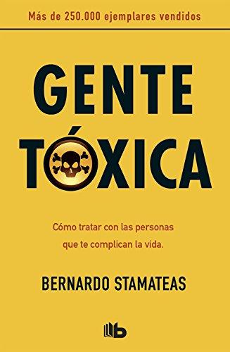 Gente tóxica / Toxic People (B DE BOLSILLO, Band 603001)
