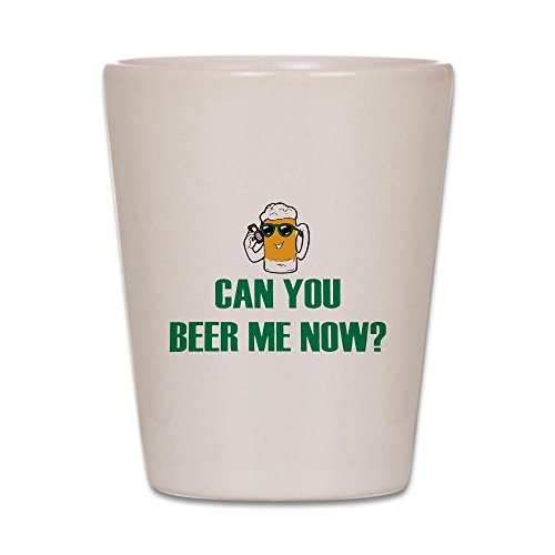 Shot Glass White of Can You Beer Me Now Beer Mug