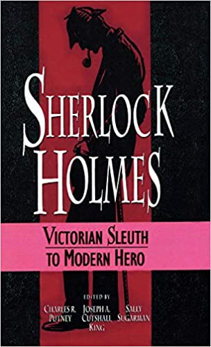 sherlock holmes victorian sleuth to modern hero from victorian  sherlock holmes victorian sleuth to modern hero from victorian sleuth to modern  hero hardcover   oct