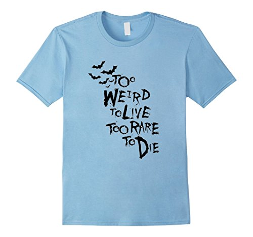 Mens Too Weird to Live Rare to die Shirt Hunter Thompson 3XL Baby Blue