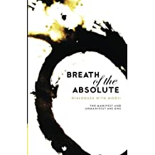Breath Of The Absolute: Dialogues with Mooji