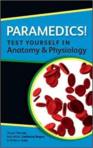 Paramedics! Test yourself in Anatomy and Physiology: 9780335243709 ...