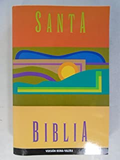 Santa Biblia: Antiguo y Nuevo Testamentos (Version Reina-Valera, Revision de 1960