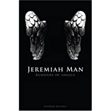 Jeremiah Man: Rumours of Angels by Stephen Nuttall (2007-05-22)
