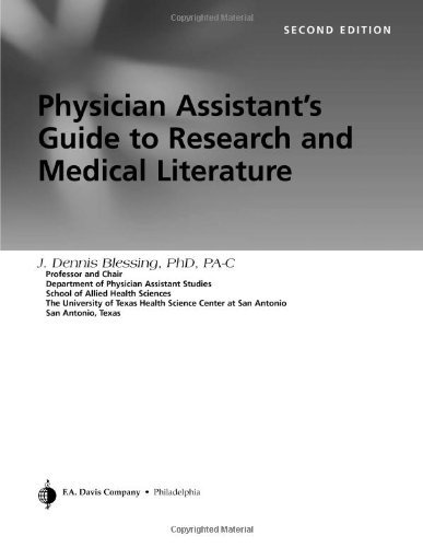 Physician Assistant's Guide to Research and Medical Literature by J. Dennis Blessing (2006-01-23)