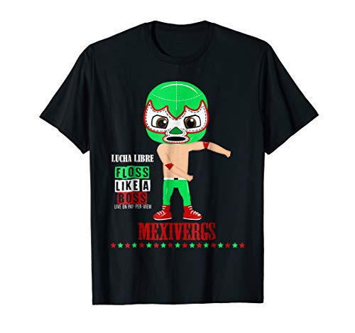 Lucha Libre Mask T-Shirts Mexivergs Floss Like a Boss 8 -