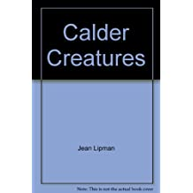 Calder Creatures