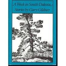 A Week in South Dakota (Bright leaf short fiction)